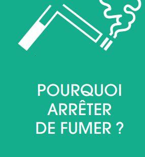Addiction Tabac - Pourquoi arrêter de fumer?