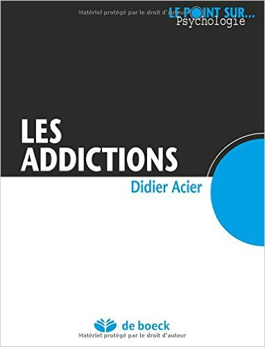 Addiction  - Les addictions