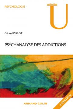 Addiction  - Psychanalyse des addictions