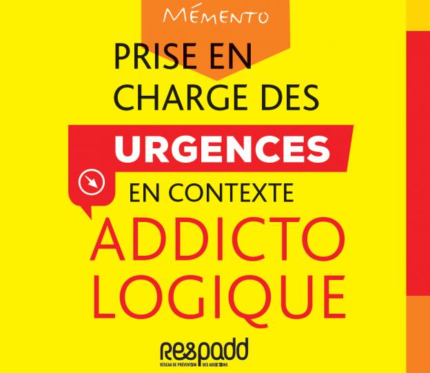 Addiction Autres drogues - Mémento de prise en charge des urgences en contexte addictologique