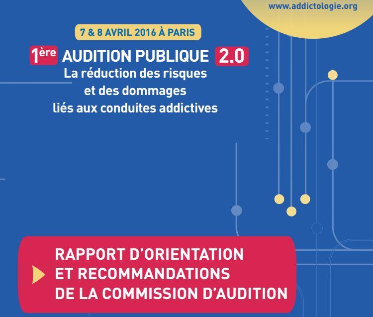 Addiction  - Réduction des risques et des dommages liés aux conduites addictives : le rapport de la Commission d'Audition est en ligne