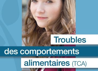 Troubles des comportements alimentaires (TCA)