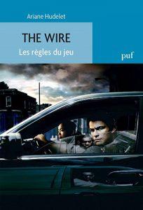 """""""The Wire. Les règles du jeu."""""""