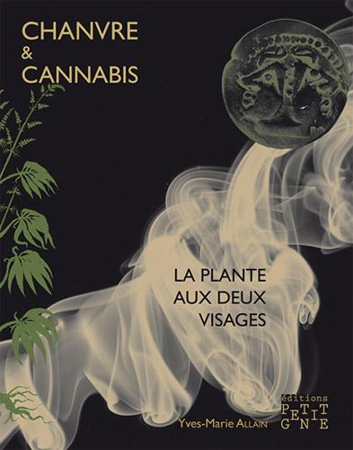 """Addiction Cannabis - """"Chanvre et cannabis. La plante aux deux visages"""""""