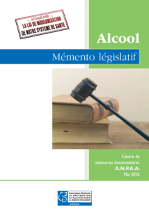 Addiction Alcool - Mémento législatif Alcool