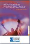 Addiction  - Guide Repères : Prévention, fêtes et conduites à risque - l'expérience ANPAA