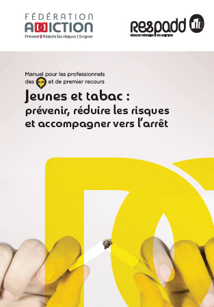 Addiction Tabac - TABAC / Un kit pratique pour contribuer à enrayer le tabagisme des jeunes