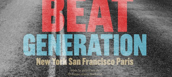 La Beat Generation sous psychotropes