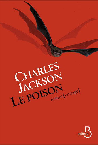 "Addiction  - Roman / ""Le poison"" de Charles Jackson"