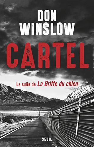 "Addiction  - Roman / ""Cartel"" de Don Winslow"