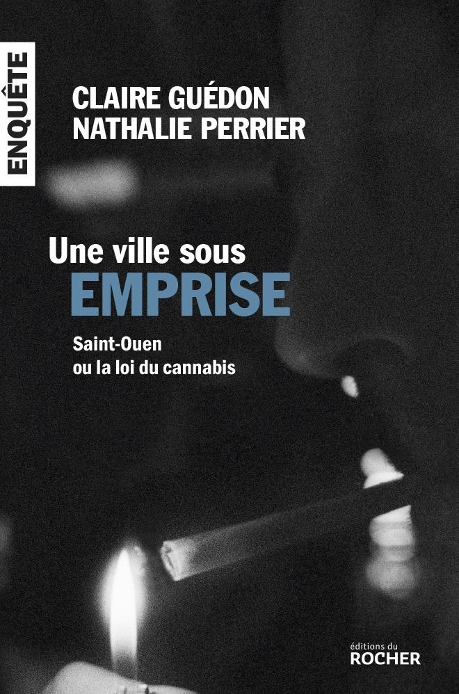 """Addiction  - Essai / """"Une ville sous emprise""""  de Claire Guédon et Nathalie Perrier"""