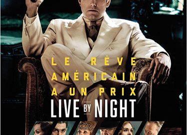 "Cinéma / ""Live by night""  un film de Ben Affleck"