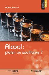 alcool plaisir ou souffrance