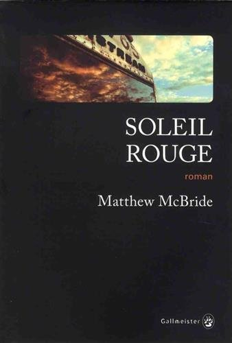 "Addiction  - Roman / ""Soleil rouge""  de Matthew McBride"