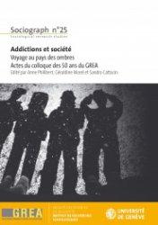 Addiction Autres drogues - DROGUES / Sociograph n°25 Addictions et société Voyage au pays des ombres Actes du colloque des 50 ans du GREA