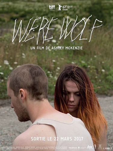 "Addiction  - Cinéma / ""Werewolf"" de Ashley McKenzie"