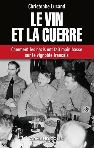 """Addiction  - Essai / """"Le vin et la guerre"""" de Christophe Lucand"""