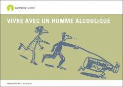 Addiction Alcool - ALCOOL / Vivre avec une femme alcoolique / vivre avec un homme alcoolique