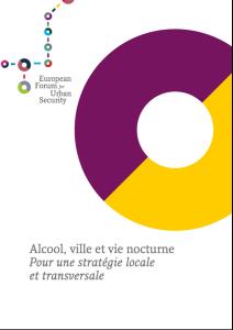 Addiction Alcool - Alcool, ville et vie nocturne – un rapport du FESU pour réduire les risques liés à l'alcoolisation massive des jeunes