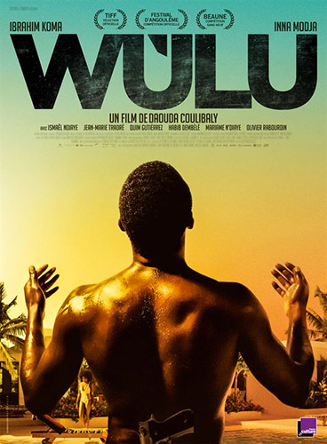 "Addiction  - Cinéma / ""Wùlu""  de Daouda Coulibaly"
