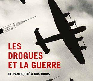 "Essai / ""Les drogues et la guerre""  de Eukasz Kamienski"