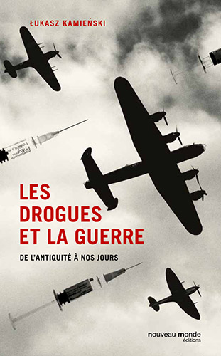 "Addiction  - Essai / ""Les drogues et la guerre""  de Eukasz Kamienski"