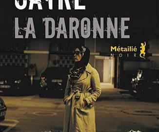 """Roman / """"La Daronne""""  de Hannelore Cayre"""