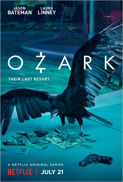 "Addiction  - Série TV / ""Ozark""  de Bill Dubuque et Mark Williams"