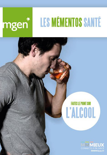 Addiction Alcool - Alcool : un mémento santé pour faire le point (MGEN)
