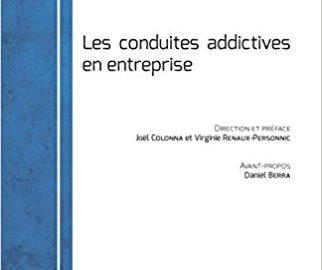 Les conduites addictives en entreprise
