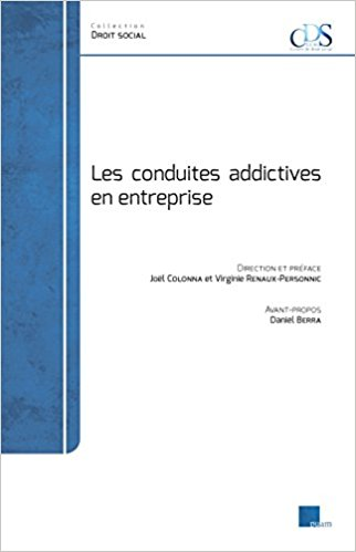 Addiction Alcool - Les conduites addictives en entreprise