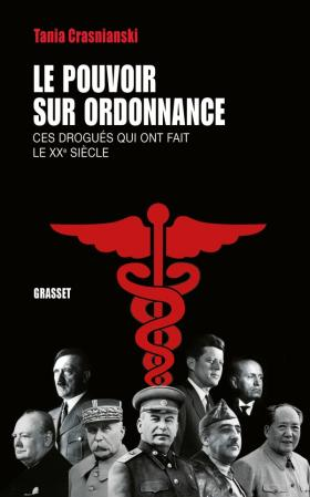 """Addiction  - Essai / """"Le pouvoir sur ordonnance"""" de Tania Grasnianski"""