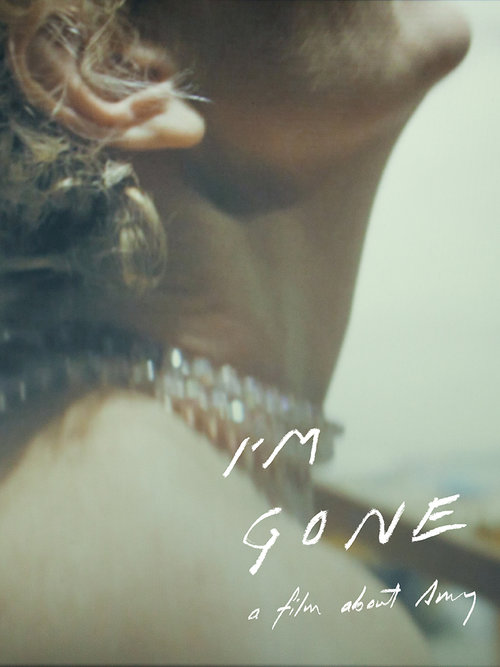 Addiction  - Documentaire / I'm gone a film about Amy  Un film de Geneviève Philippon et Julie Bourdonnais