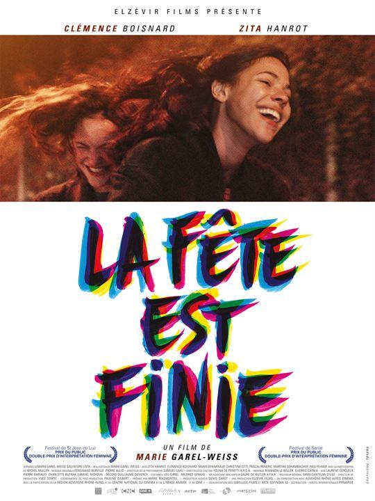 """Addiction  - Cinéma / """"La fête est finie""""  Un film de Marie Garel-Weiss"""