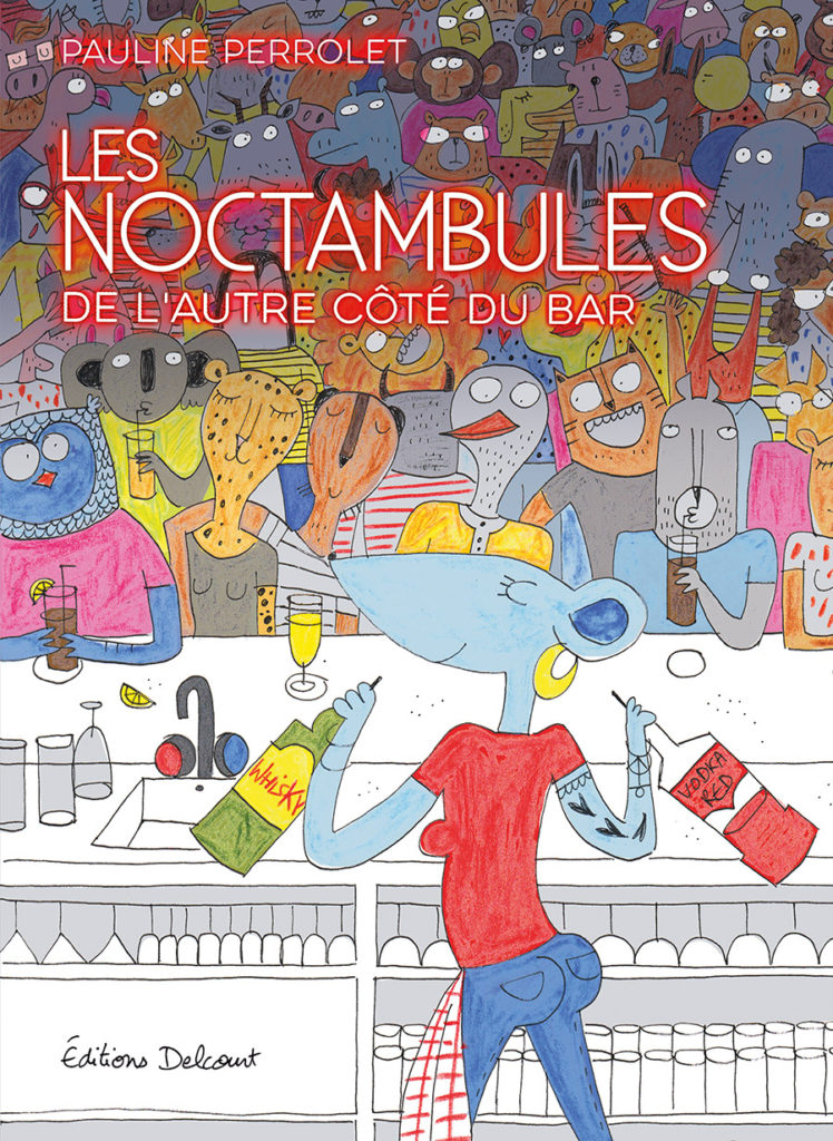 Addiction  - Bande dessinée / Les Noctambules  de Pauline Perrolet
