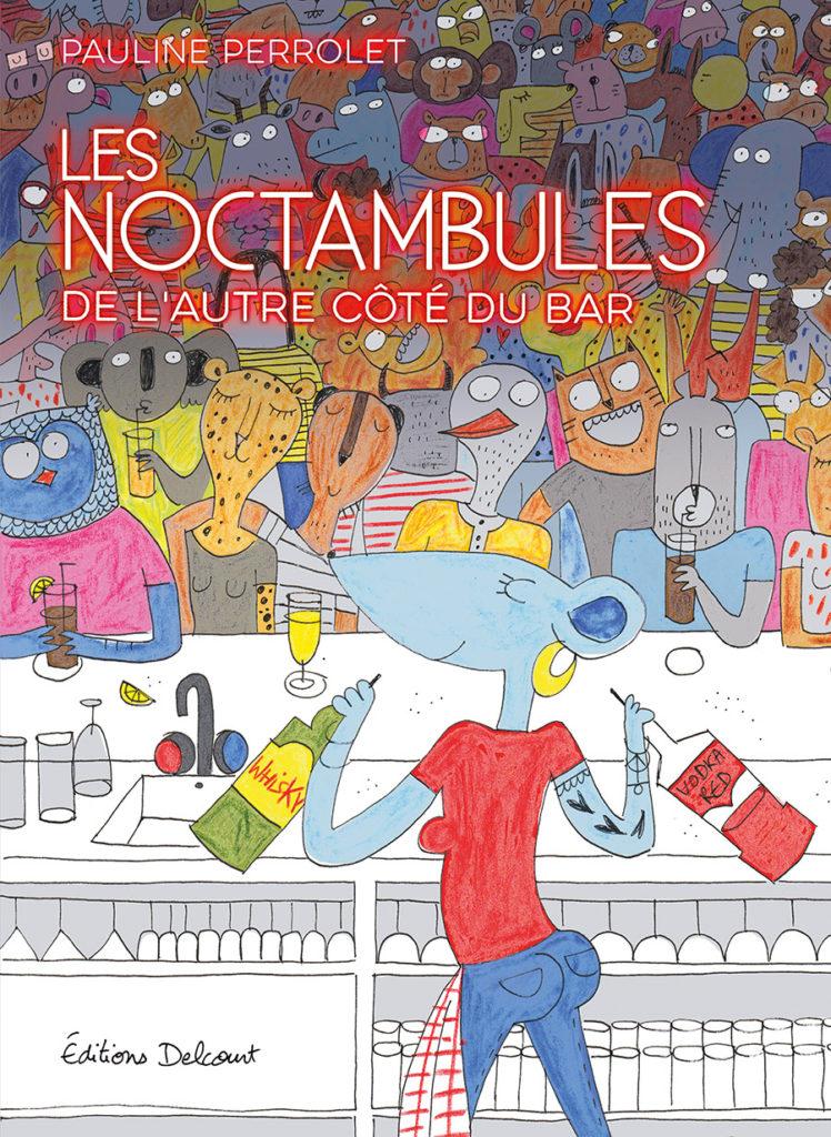 Addiction  - Bande dessinée / Les Noctambules  de Pauline Perrolet