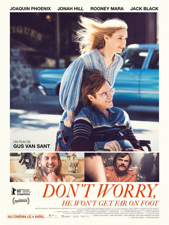"Addiction  - Cinéma / ""Don't worry, he won't get far on foot"", un film de Gus Van sant"