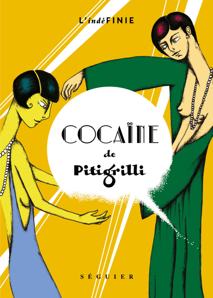 """Addiction  - Roman / """"Cocaïne"""" de Pitigrilli"""