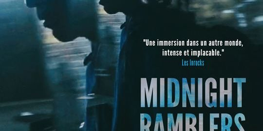 Documentaire / Midnight Ramblers Un film de Julian Ballester