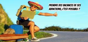 Addiction : sevrage mode d'emploi
