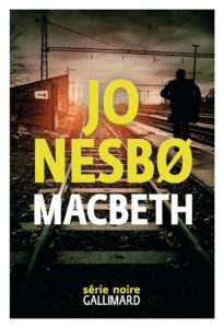 "Addiction Autres drogues - Roman / ""Macbeth"" de Jo Nesbo"
