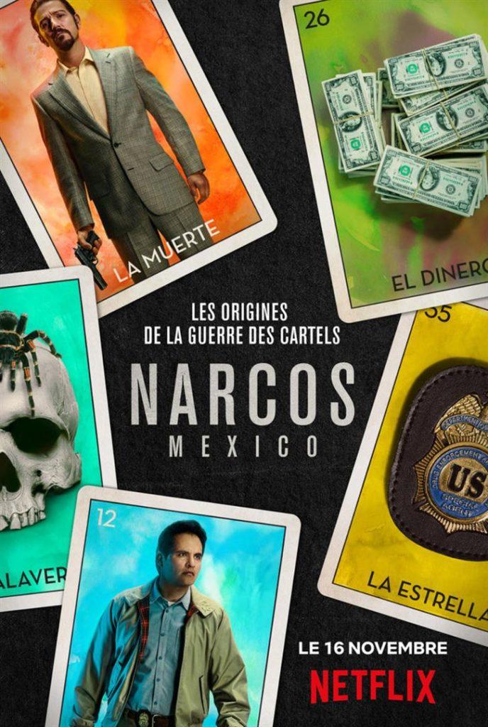 "Addiction  - Série Télévisée / ""Narcos : Mexico"" de Carlo Bernard et Doug Miro"