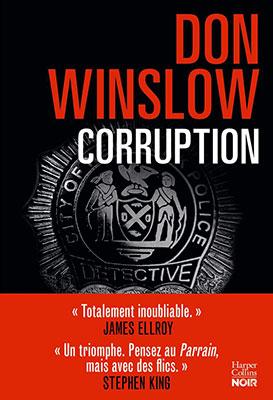 """Addiction Autres drogues - Roman / """"Corruption"""" de Don Winslow"""