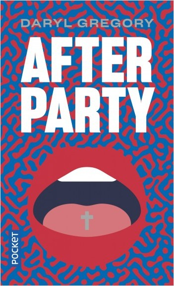 Addiction  - Roman / After Party de Daryl Gregory