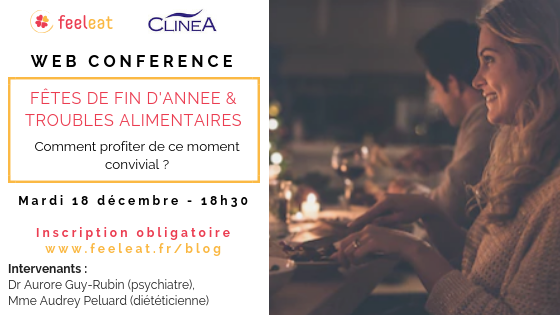 Addiction Autres addictions comportementales - EVENEMENT – Conférence : « Préparer les fêtes de fin d'année lorsqu'on souffre de troubles alimentaires »