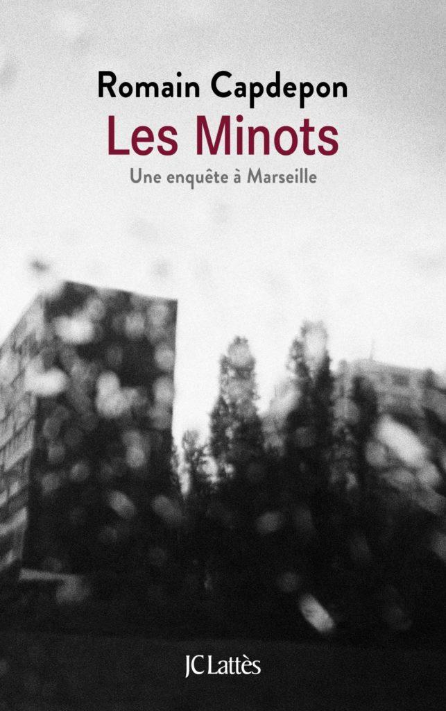 """Addiction  - """"Les Minots Une enquête à Marseille"""" de Romain Capdepon"""
