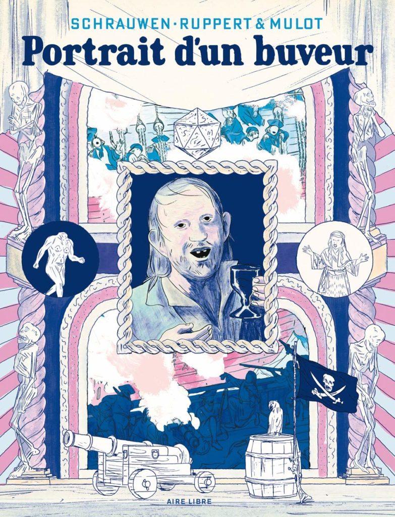 """Addiction Alcool - """"Portrait d'un buveur"""" Une bande dessinée de Schrauwer, Ruppert et Mulot"""