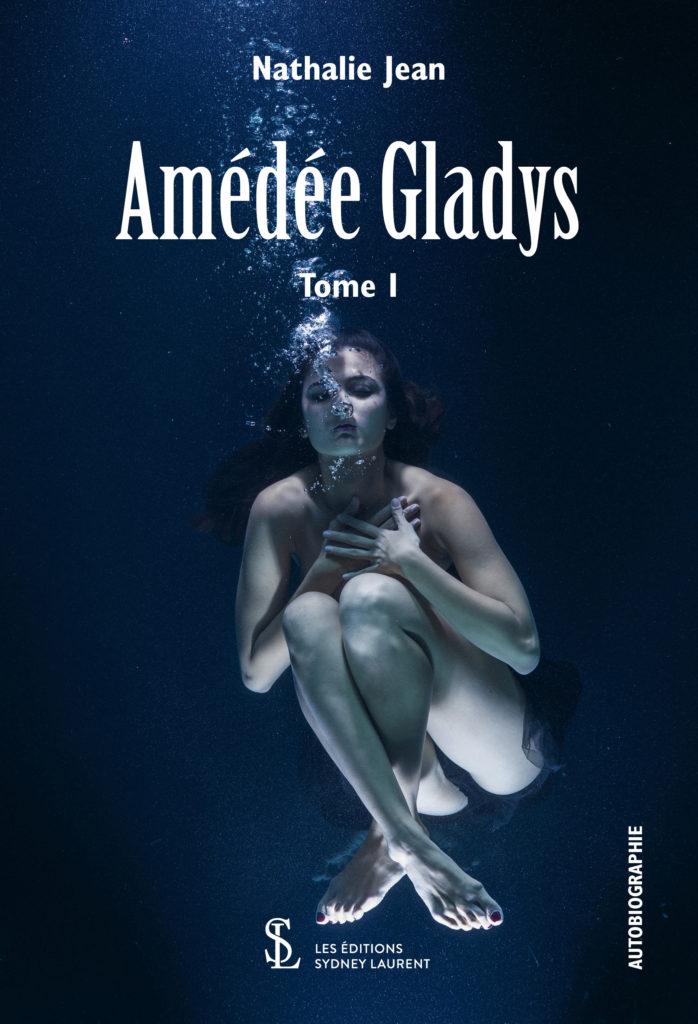 Addiction Alcool - Amédée Gladys : un roman de Nathalie Jean sur  l'alcoolisme d'une femme