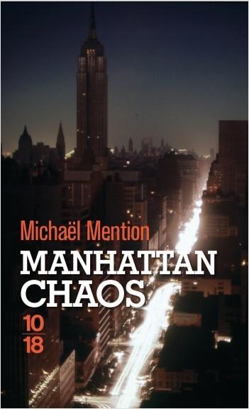 "Addiction Autres drogues - ""Manhattan Chaos"" Un roman de Michaël Mention"
