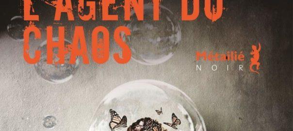 """L'agent du chaos"" Un roman de Giancarlo de Cataldo"